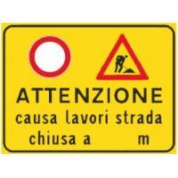 Attenzione causa lavori strada chiusa a ... m