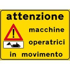 Attenzione macchine operatrici in movimento