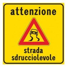 Attenzione strada sdrucciolevole