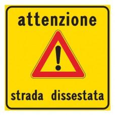 Attenzione strada dissestata
